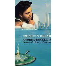 American Dream - Andrea Bocelli's Statue Of Liberty Concert CD 1