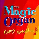 The Magic Organ - Happy Melodies CD 2