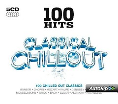 100 Hits - Classical Chillout CD 5 (No. 1)