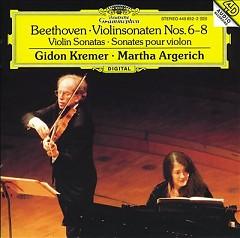 Beethoven - Violinsonaten Nos. 6 & 8 - Martha Argerich,Gidon Kremer