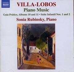 Villa Lobos - Piano Music Vol. 8 (No. 1) - Sonia Rubinsky