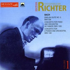 Bach - English Suite No.3, Concreto For Piano And Orchestra, BWV 1052 - Sviatoslav Richter