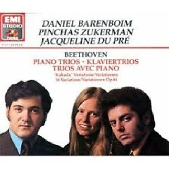 Beethoven - Piano Trios CD 1  - Jacqueline du Pré,Pinchas Zukerman,Daniel Barenboim