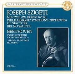 Beethoven - Violin Concerto; Violin Sonata No. 5 Spring - Joseph Szigeti