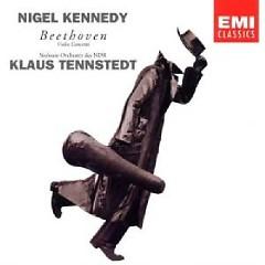 Beethoven - Violin Concerto  - Nigel Kennedy,Klaus Tennstedt,NDR Symphony Orchestra