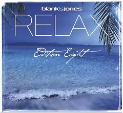 Relax Edition Eight CD 2 - Blank & Jones