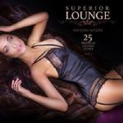 Superior Lounge Vol. 1 - 25 Premium Lounge Tunes (No. 1)