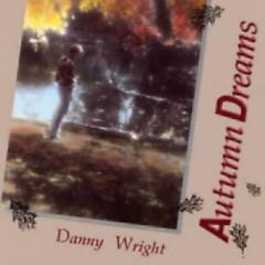 Autumn Dreams - Danny Wright