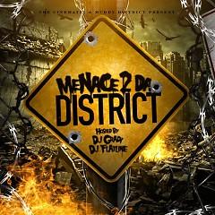 Menace 2 Da District (CD2)