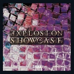 Explosion Showcase (CD1)