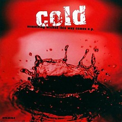 Something Wicked This Way Comes (EP) - Cold