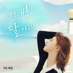 Under The Moon In The Summer Night (Single) - PK Heman