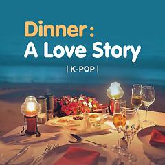 Dinner : A Love Story