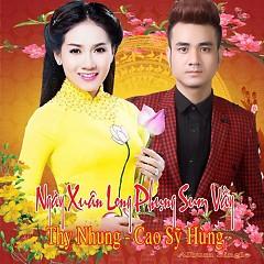 Ngày Xuân Long Phụng Sum Vầy (Single) - Thy Nhung, Cao Sỹ Hùng