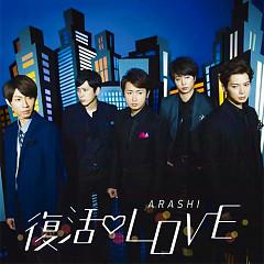 Fukkatsu LOVE - Arashi