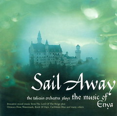 Sail Away - The Taliesin Orchestra Plays The Music Of Enya CD2 - The Taliesin Orchestra