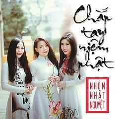 Chắp Tay Niệm Phật - Nhật Nguyệt Band