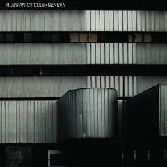 Geneva (CD) - Russian Circles