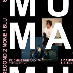 Second 2 None / Blu (Single) - Mura Masa
