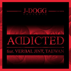 Addicted - J-DOGG