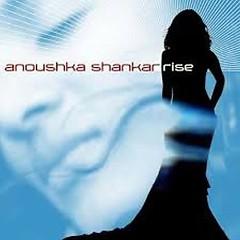 Rise (Remixes) - Anoushka Shankar