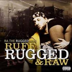 Ruff Rugged & Raw (CD1) - R.A. The Rugged Man