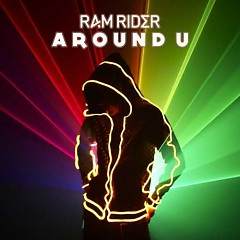 Around U - RAM RIDER