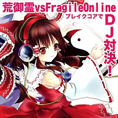 (Together with FRAGILE ONLINE) -BREAKCORE DJ BATTLE-  - AramiTama