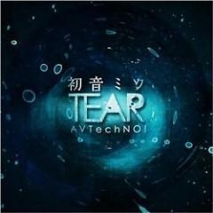 初音ミク TEAR (Hatsune Miku TEAR)