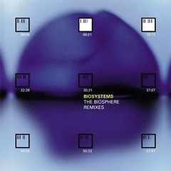 The Biosphere Remixes