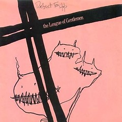 The League of Gentlemen  CD2 - Robert Fripp
