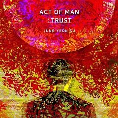 Act of Man : Trust (Mini Album)