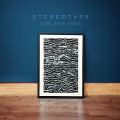 COME BACK JAMES (MINI ALBUM) - STEREOTYPE