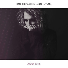 Keep On Falling (JOWST Remix) - Manel Navarro