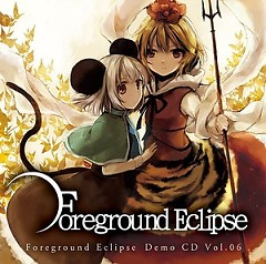 Foreground Eclipse Demo CD Vol.06 - Foreground Eclipse