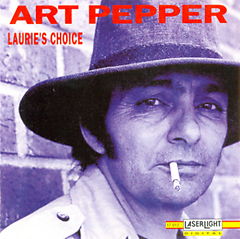 Laurie's Choice - Art Pepper