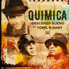 Química (Single) - Descemer Bueno, Yomil Y El Dany