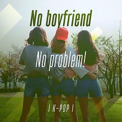 No Boyfriend, No Problem! - Various Artists