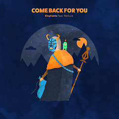Come Back For You (Morgan Page Remix) - Elephante