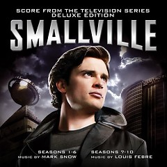 Smallville (The Deluxe) OST - CD2 - Mark Snow,Louis Febre