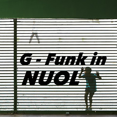 G-Funk In Nuol - Nuol