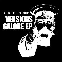 Versions Galore - EP - The Pop Group