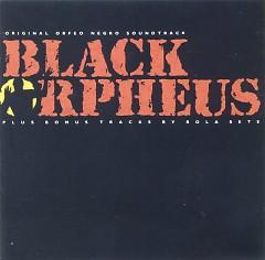 Orfeo Negro (Black Orpheus) OST  - Luiz Bonfa,Antonio Carlos Jobim