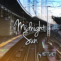 Midnight Sun - Hot Shot
