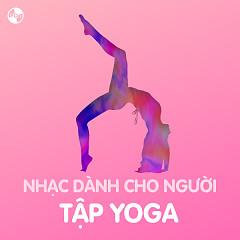 Nhạc Dành Cho Người Tập Yoga