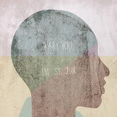Baby You - Im Se Joon