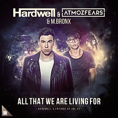 All That We Are Living For (Single) - Hardwell