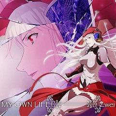 MY OWN LIFE - Zwei