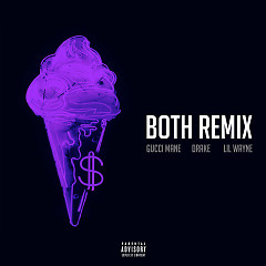 Both (Remix) - Gucci Mane, Drake, Lil Wayne