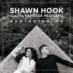 Reminding Me (Single) - Shawn Hook, Vanessa Hudgens
